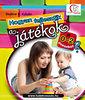 Deákné B. Katalin: Hogyan fejlesztik a játékok a 0-2 éveseket?