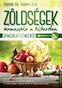 Pappné Dr.Tarányi Zita: Zöldségek termesztése a kiskertben