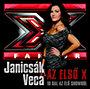 Janicsák Veca: Az első X - 10 dal az élő showból