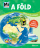 Rozgonyi Sarolta (Szerk.): A Föld - Mi Micsoda matricás atlasz