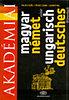 Halász Előd, Földes Csaba, Uzonyi Pál: Akadémiai magyar-német szótár - Ungarisch-Deutsches Wörterbuch