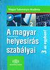 MTA: A magyar helyesírás szabályai - 3 az egyben  CD nélkül