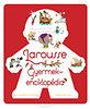 Isabelle Jeuge-Maynart; Ghislaine Stora: Larousse gyermekenciklopédia - A könyv,amire a gyerekek mindig is vágytak!