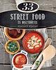 Csigó Zita; Kocsis Bálint: 33 street food és bisztróétel