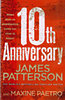 James Patterson: 10th Anniversary (Womens Murder Club 10)