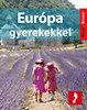 William Gray: Európa gyerekekkel