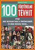 Hahner Péter: 100 történelmi tévhit - avagy amit biztosan tudsz a történelemről - és mind rosszul tudod...