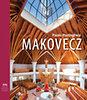 Portoghesi Paolo: Makovecz  Imre Makovecz in European Culture