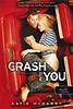 Katie Mcgarry: Crash Into You - Szívkarambol (Feszülő húr 3.)