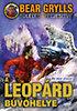 Bear Grylls: A leopárd búvóhelye - Ne nézz vissza!