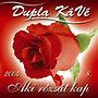 Dupla KáVé: Aki rózsát kap - CD