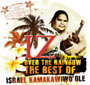 Israel Kamakawiwo'ole: Somewhere Over The Rainbow - The Best Of Israel Kamakawiwo'ole