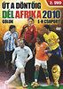Dél-Afrika 2010 - Labdarúgó világbajnokság 2. - E-H.csop., gólok