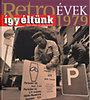 Széky János: Retroévek 1979 - Így éltünk - Képes riport egy időutazásról
