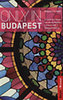 Duncan J. D. Smith: Only in Budapest - A Guide to Unique Locations, Hidden Corners and Unusual Objects