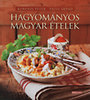 Korpádi Péter; Patyi Árpád: Hagyományos magyar ételek