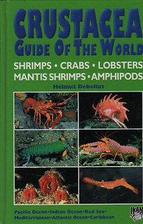 Helmut Debelius: Crustacae- Guide of the world