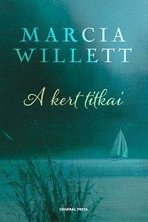 Marcia Willet: A kert tikai
