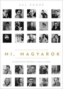 Sal Endre: Mi, magyarok