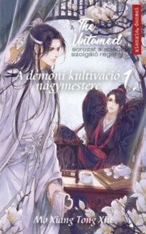Mo Xiang Tong Xiu: The Untamed 1. - A démoni kultiváció nagymestere