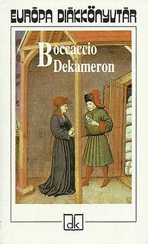 Giovanni Boccaccio: Dekameron - Válogatott novellák - Európa diákkönyvtár