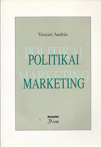 Vaszari András: Politikai marketing