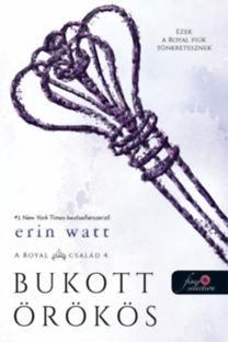 Erin Watt: Bukott örökös