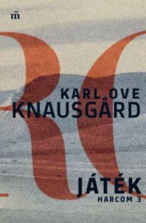 Karl Ove Knausgard: Játék - Harcom 3.