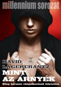 David Lagercrantz: Mint az árnyék