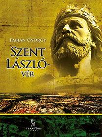 Fábián György: Szent László-vér