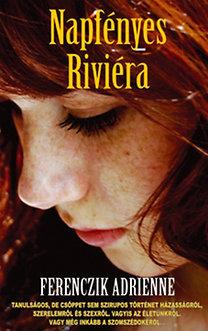 Ferenczik Adrienne: Napfényes Riviéra