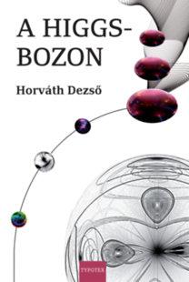 Horváth Dezső: A Higgs-bozon