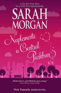 Sarah Morgan: Naplemente a Central Parkban (New Yorkból szerettel 2.)