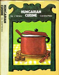 József Venesz: Hungarian Cuisine - A complete cookery book