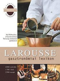 Larousse gasztronómiai lexikon - 4000 szócikk, 1700 fotó, 2500 recept