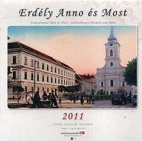 Erdély Anno és Most 2011