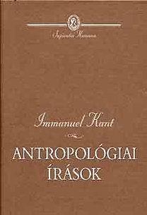 Immanuel Kant: Antropológiai írások