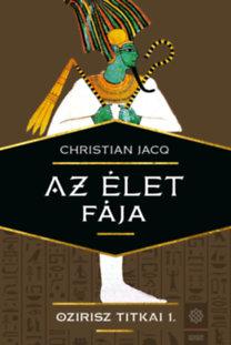 Christian Jacq: Az élet fája