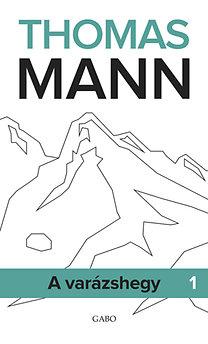 Thomas Mann: A varázshegy I-II.