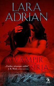 Lara Adrian: A vámpír sírja