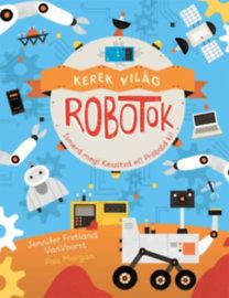Fretlandvanvoorst, Jennifer, Pau Morgan: Kerek világ - Robotok