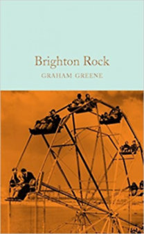 Graham Greene: Brighton rock