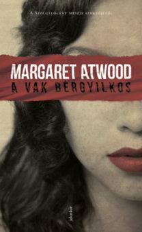 Margaret Atwood: A vak bérgyilkos