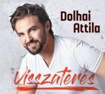 Dolhai Attila: Visszatérés - 2 CD
