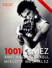 Robert Dimery: 1001 lemez,  amit hallanod kell, mielőtt meghalsz