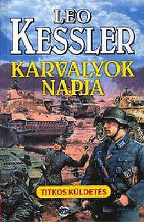 Leo Kessler: Karvalyok napja - Titkos küldetés