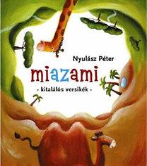 Nyulász Péter: Miazami - Kitalálós versikék