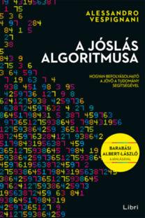 Alessandro Vespignani: A jóslás algoritmusa