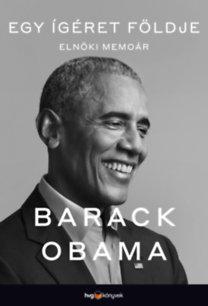 Barack Obama: Egy ígéret földje