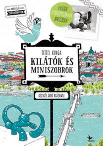 Tittel Kinga: Kilátók és miniszobrok